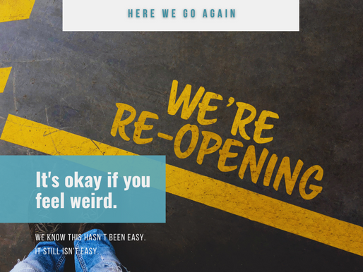 Small Business Stage1 Reopening: and all the feelings that come with it