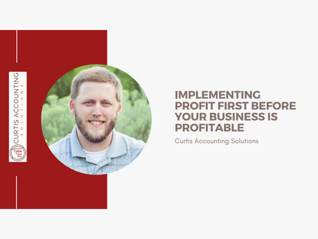Implementing Profit First before your business is profitable