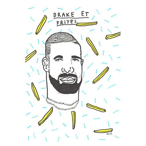 Drake Et Frites