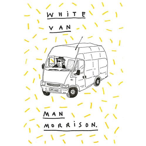 White Van Man Morrison