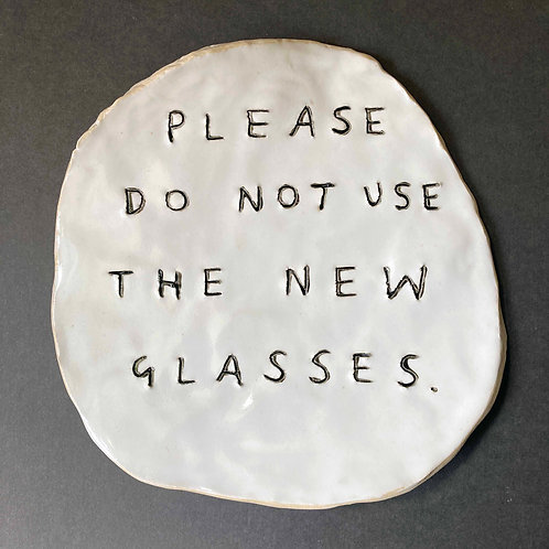 Please do not use the new glasses.