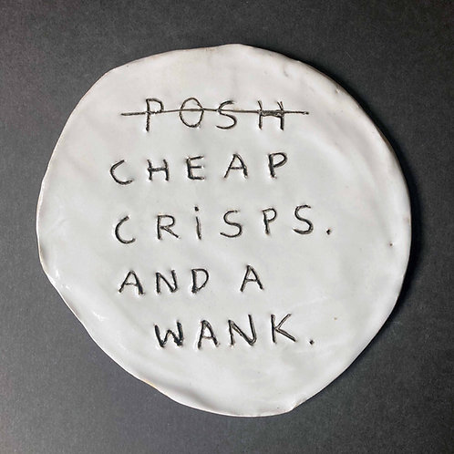 Cheap crisps and a wank.