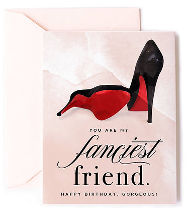 Fanciest Friend Birthday Card