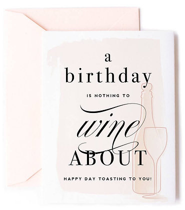 Wine About Birthday Card