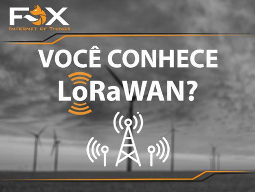 Você conhece o LoRaWAN?