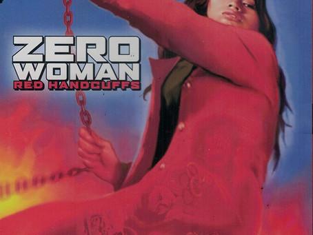 Zero Woman  /  Les Menottes Rouges