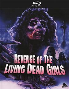 The Revenge of the Living Dead Girls / La Revanche des Mortes-Vivantes
