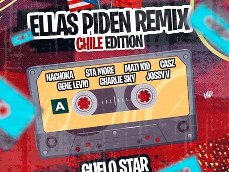 Guelo Star feat. Various - Ellas Piden Remix (Chile Edition)