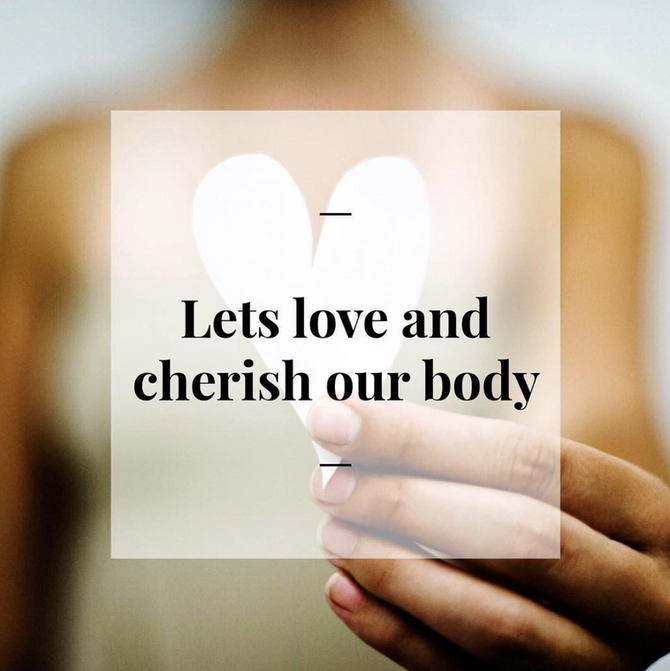 Day 17 - Let's love and cherish our body