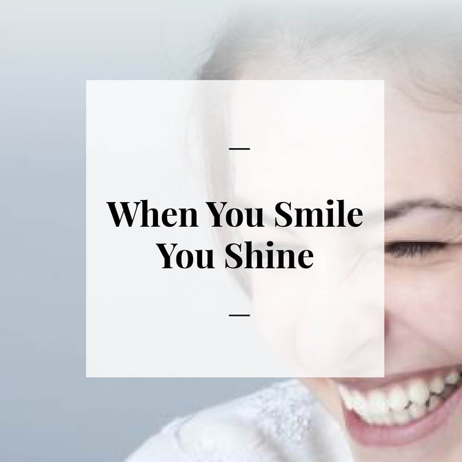 Day 5 - When You Smile You Shine