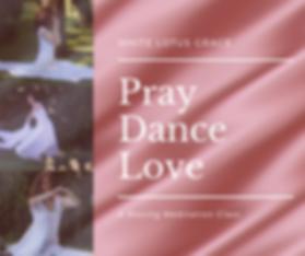 Pray Dance Love - FB.png