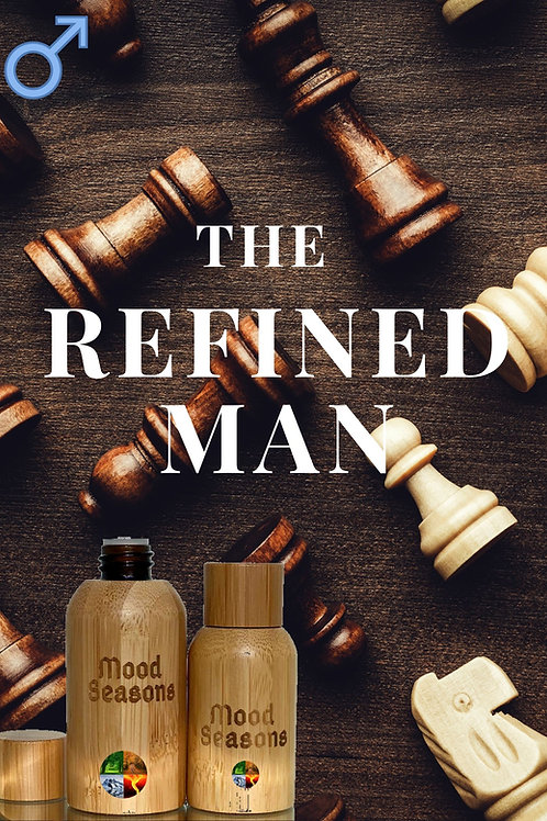 The Refined Man