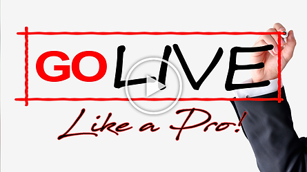 Go Live Like a Pro.png