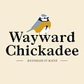 waywardchickadee.png