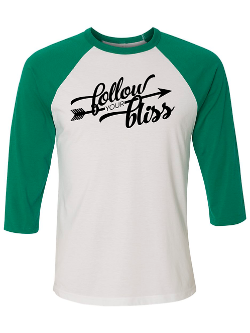 Follow Your Bliss - 3/4 sleeve - Kelly