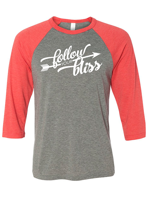 Follow Your Bliss - 3/4 sleeve - Red