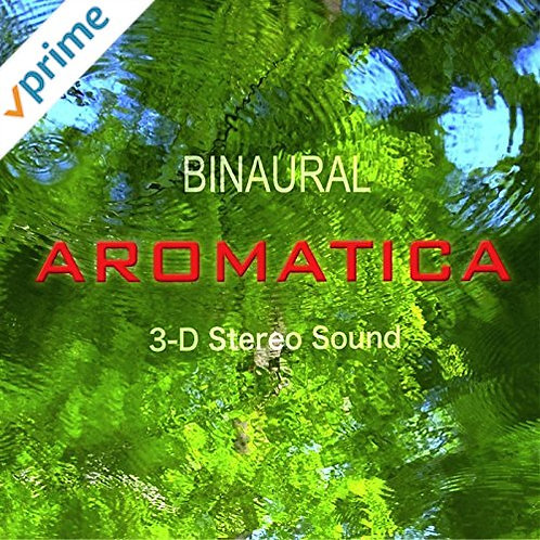 "AROMATICA CD ""BINAURAL AROMATICA"""