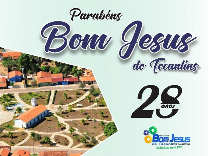 Feliz Aniversário Bom Jesus do Tocantins, por seus 28 anos de história
