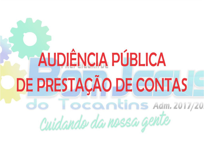 Prefeitura Municipal apresentará à comunidade Prestação de Contas em Audiência Pública nesta sexta-f