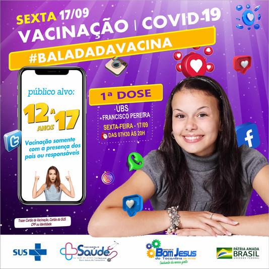 BALADA DA VACINA: Saúde inicia vacinação contra Covid de adolescentes entre 12 e 17 anos
