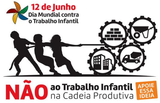 12 de Junho - Dia Nacional e Mundial Contra o Trabalho Infantil