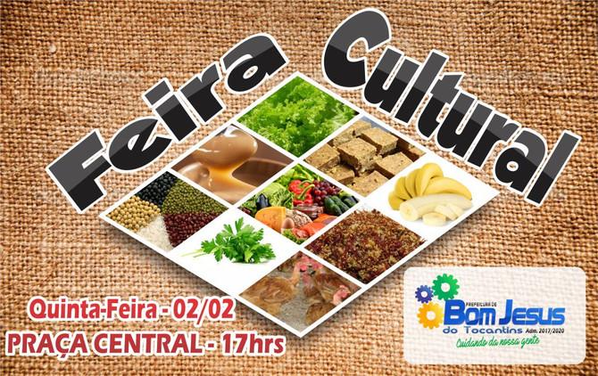 Feira Cultural - Nesta Quinta-Feira, 02/02, na Praça Central às 17h00.
