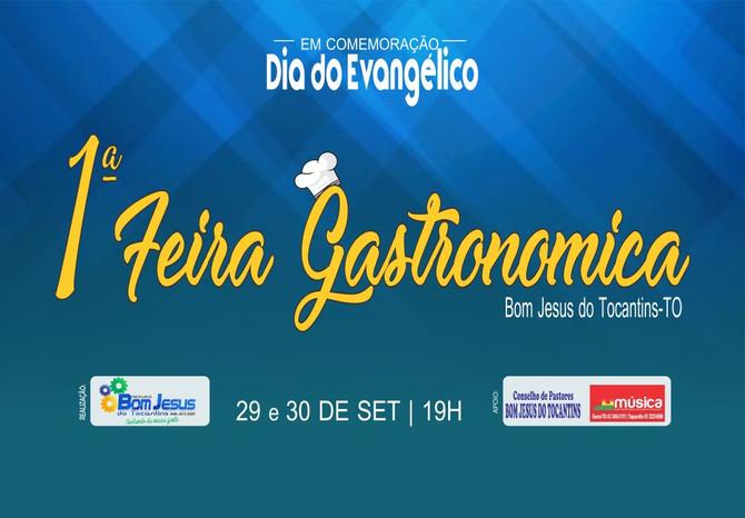 1ª Feira Gastronômica de Bom Jesus do Tocantins, terá inicio nesta sexta-feira (29)