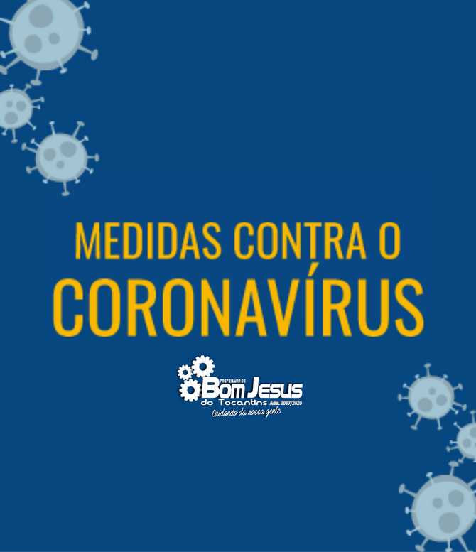 COVID-19: Decreto da Prefeitura de Bom Jesus estabelece novas medidas restritivas