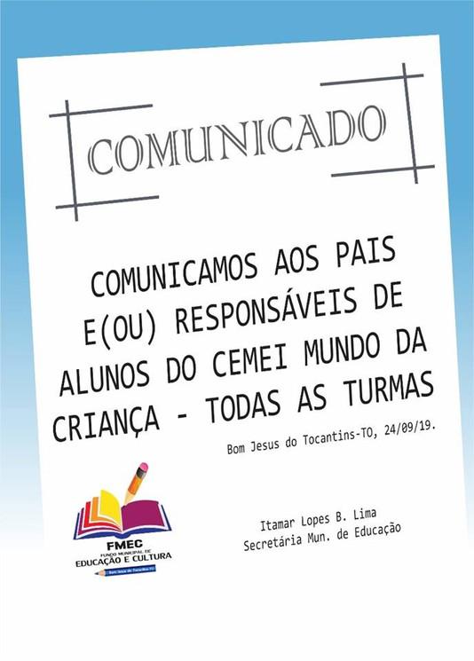 COMUNICADO aos pais e responsáveis de alunos do CEMEI Mundo da Criança