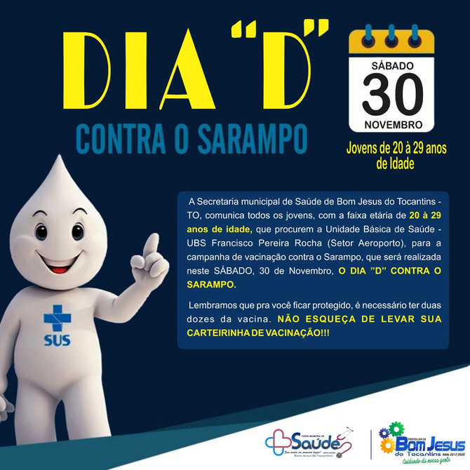 O Dia ''D'' Contra o Sarampo será neste sábado, 30