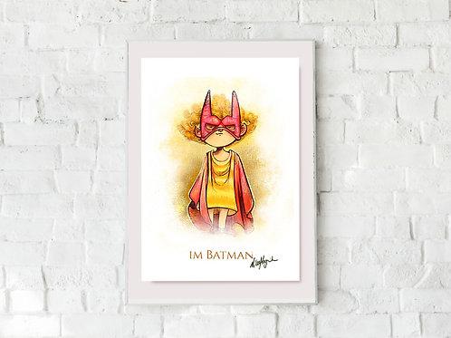 """Im Batman"" Art print"