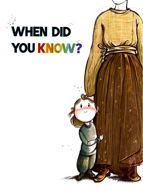 When did you know?