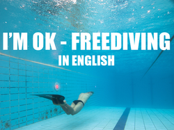 I'M OK - FREEDIVING