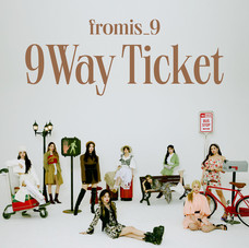 FROMIS_9 '9Way Ticket'
