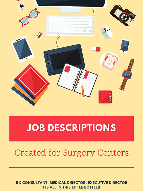 Surgery Center Job Descriptions specific to IMQ and AAAHC Standards