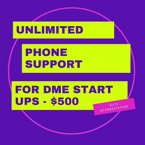 New DME Start UP Unlimited Phone Support