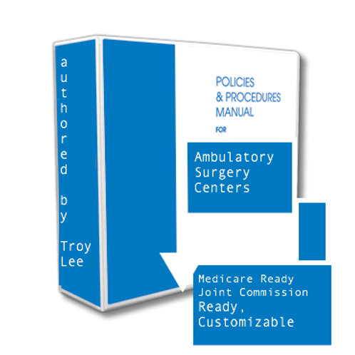 Surgery Center Policy|Procedure Manuals