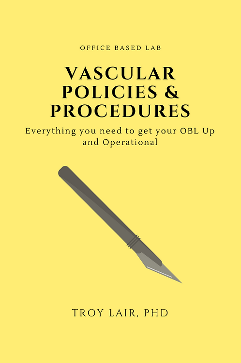 Office Based LAB Vascular Procedures with Policies