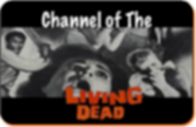 Channel of the Living Dead.png