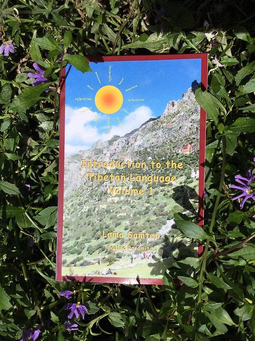 Introduction to the Tibetan Language Volume 1