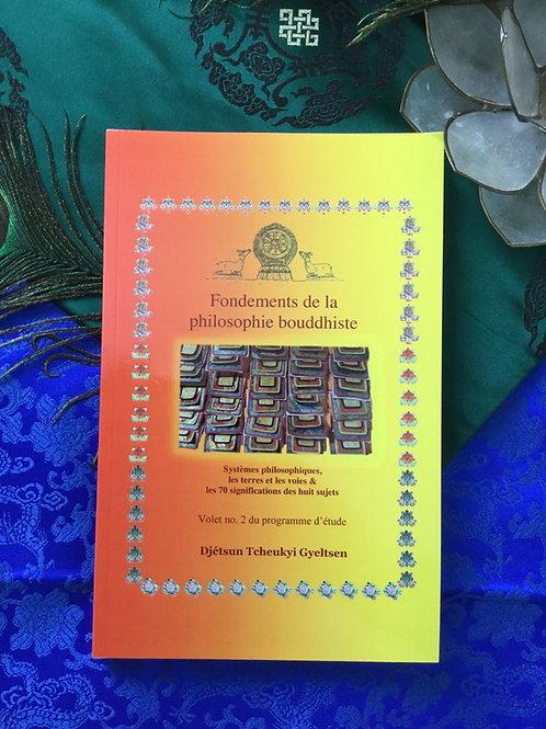 Fondements de la philosophie bouddhiste volet #2