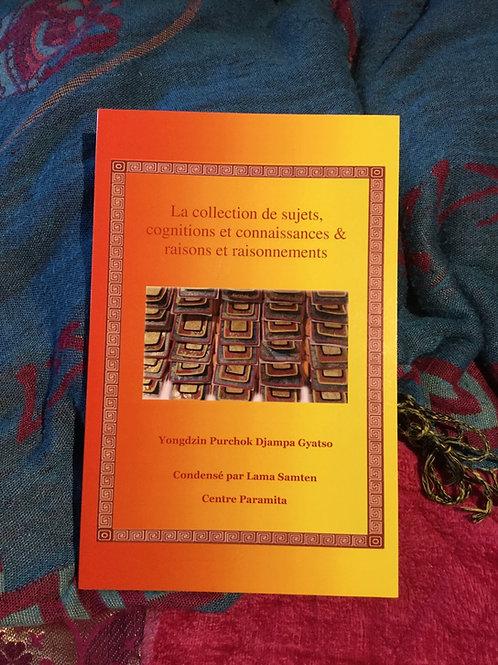La collection de sujets, cognitions et connaissances & raisons et raisonnements