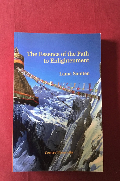 The Essence of the Path to Enlightenment (long version)
