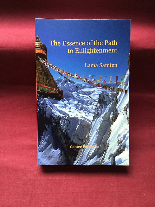 The Essence of the Path to Enlightenment by Lama Samten (long version)