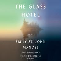 The glass hotel by Emily St