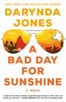 A bad day for Sunshine by Darynda Jones.
