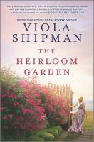 The heirloom garden by Viola Shipman