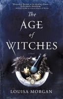 The age of witches by Louisa Morgan