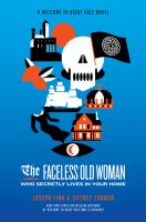 The faceless old woman who secretly live