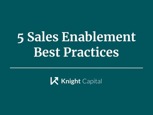 5 Sales Enablement Best Practices